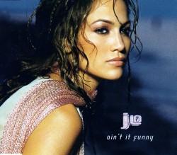 Jennifer Lopez – Ain't it funny