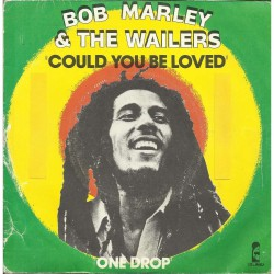 Bob Marley & The Wailers – Could you be loved