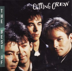 Cutting Crew – (I just) Died in your arms