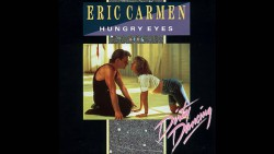Eric Carmen – Hungry eyes