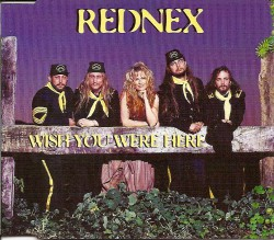 Rednex – Wish you were here