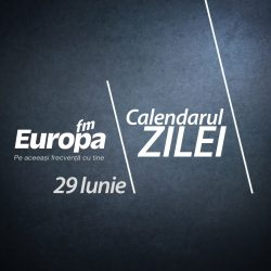 Calendarul zilei de 29 iunie