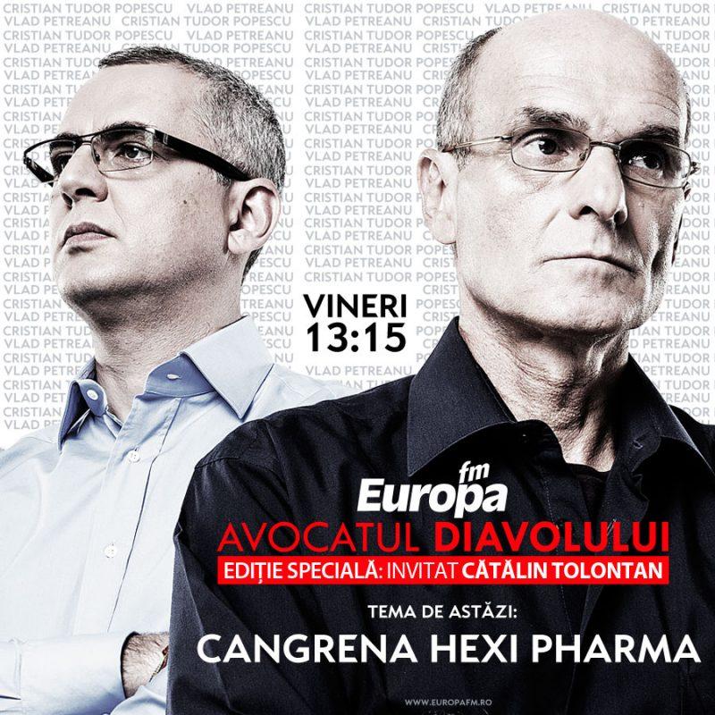 avocatul-diavolului-Tema-de-azi-EDITIE-SPECIALA-TOLONTAN---CANGRENA-HEXI-PHARMA