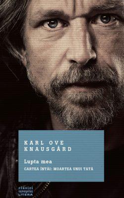 """Câştigă cartea recompensată cu Premiul Criticilor Norvegieni – """"Lupta mea. Cartea întâi: Moartea unui tată"""" de Karl Ove Knausgård"""