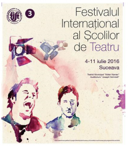 Suceava: Festivalul Internațional al Școlilor de Teatru se desfășoară între 4 și 11 iulie