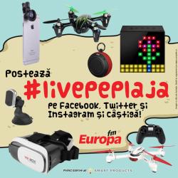 Transformă amintirile de pe plajă în gadgeturi cu ajutorul #livepeplaja şi în săptămâna 22 – 28 august 2016