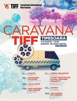 Caravana TIFF: o săptămână de filme la Timișoara, între 4 și 10 august