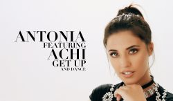 "Antonia lansează alături de Achi ""Get Up and Dance"" – VIDEO"
