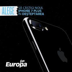 Câștigă în Deșteptarea noul  iPhone 7 Plus