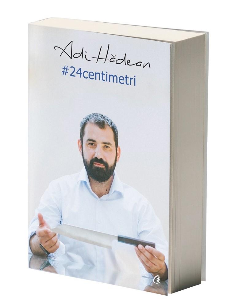 cartea lui Adi Hadean 24 de centimetri