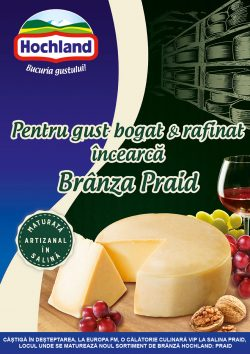 Trăiește bucuria gustului rafinat! Câștigă cu Hochland o experiență culinară VIP la Praid!