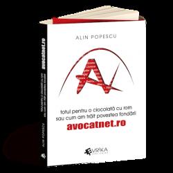 """Câștigă cartea """"Totul pe o ciocolată cu rom sau cum am trăit povestea fondării AvocatNet.ro"""" de Alin Popescu"""