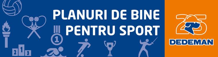 DEDEMAN> Planuri de Bine pentru Sport