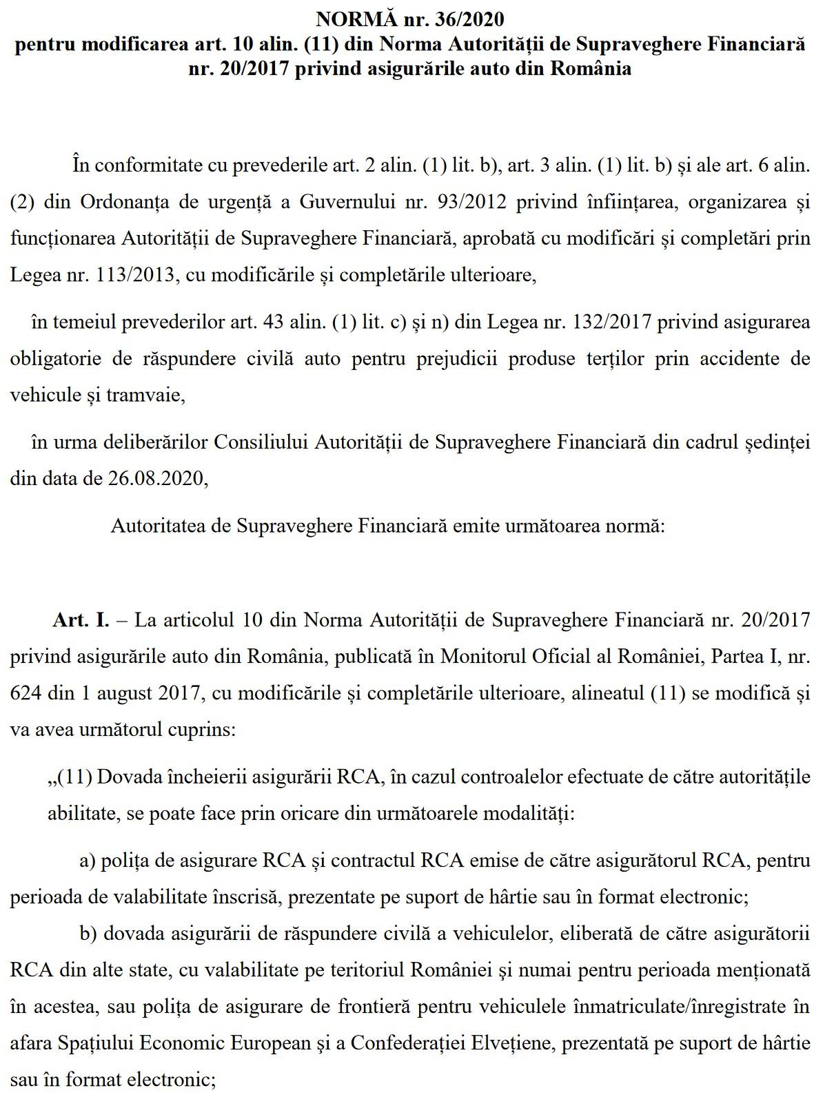 NORMĂ nr. 36/2020 pentru modificarea art. 10 alin. (11) din Norma Autorității de Supraveghere Financiară nr. 20/2017 privind asigurările auto din România